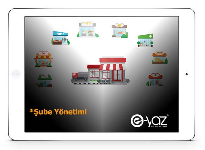 E-Yaz Market Yazılımı Tek Merkezden Şubelerin Yönetimi