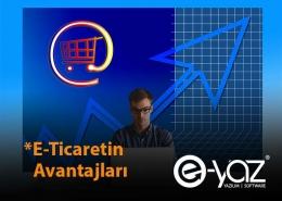 E-Ticaretin Faydaları