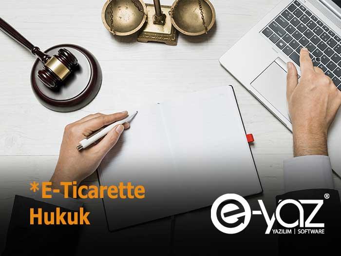 E-Ticarette Hukuk