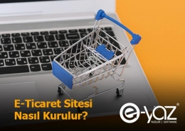 E-Ticaret Sitesi Nasıl Kurulur ?