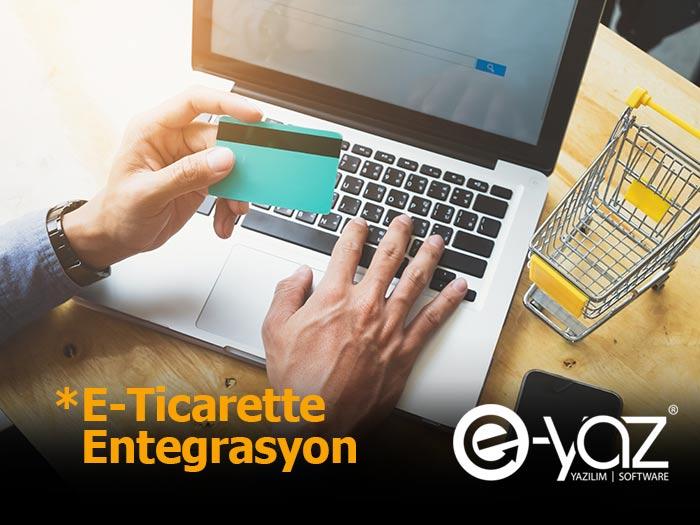E_Ticarette Entegrasyon Sistemleri