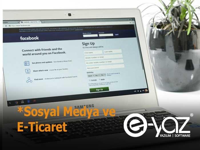 Sosyal Medya Ve E-Ticaret Öne Çıkan