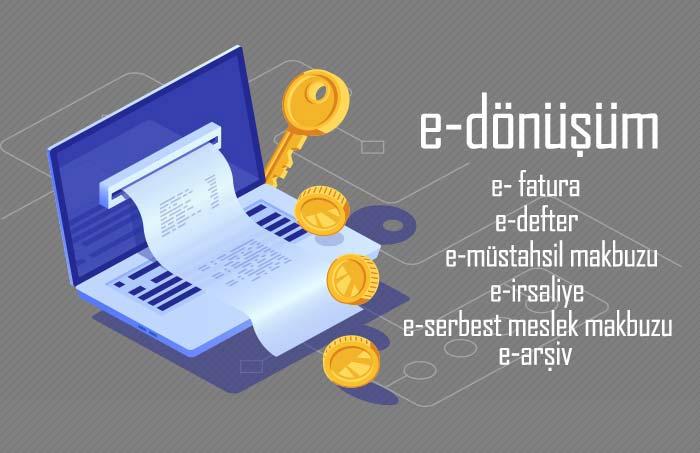 E-Dönüşüm | E-Fatura | E-Arşiv | E-Defter | E-İrsaliye